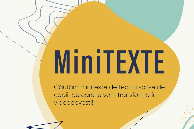 MiniTEXTE. Cuvinte de copii | selecția regizorilor